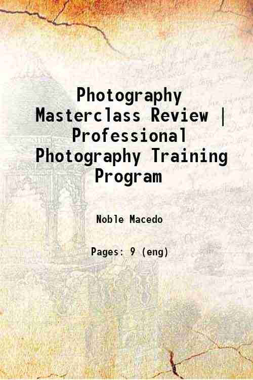Photography Masterclass Review | Professional Photography Training Program