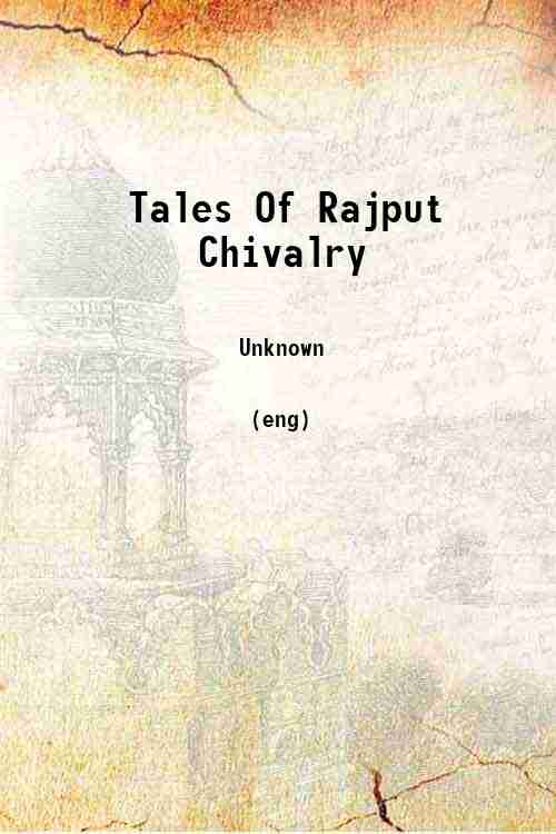 Tales Of Rajput Chivalry