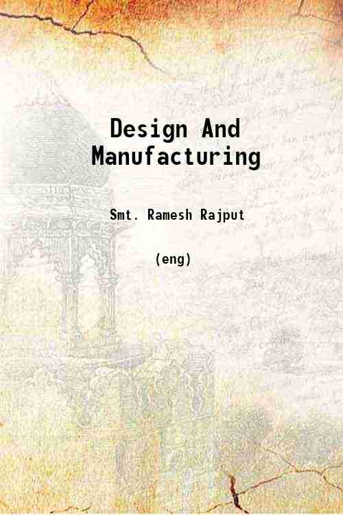 Design And Manufacturing