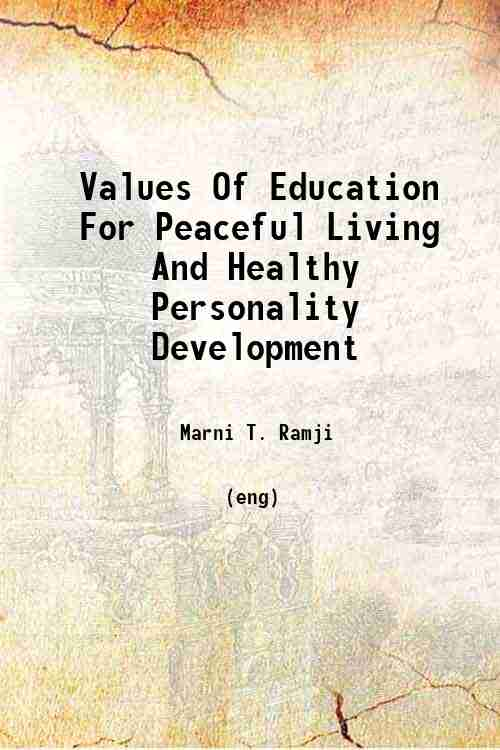 Values Of Education For Peaceful Living And Healthy Personality Development