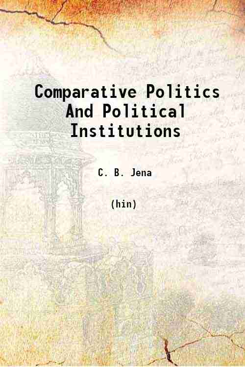 Comparative Politics And Political Institutions