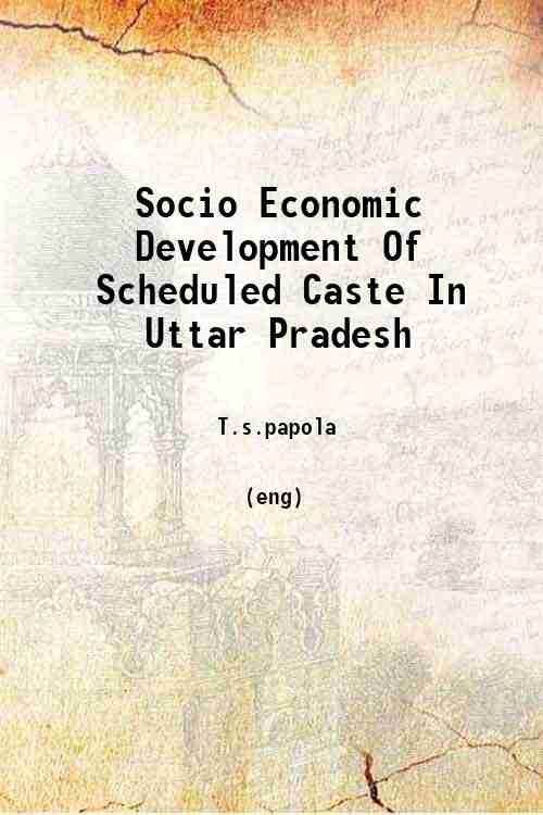Socio Economic Development Of Scheduled Caste In Uttar Pradesh
