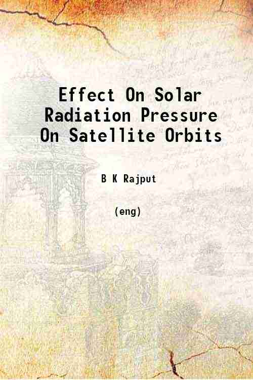 Effect On Solar Radiation Pressure On Satellite Orbits