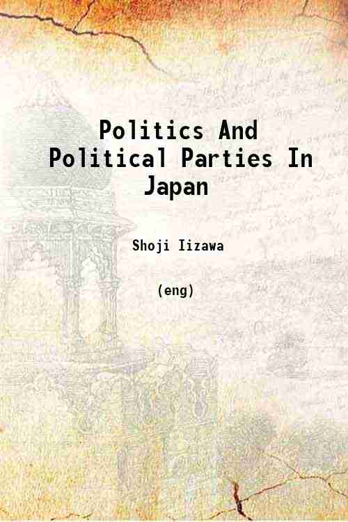 Politics And Political Parties In Japan