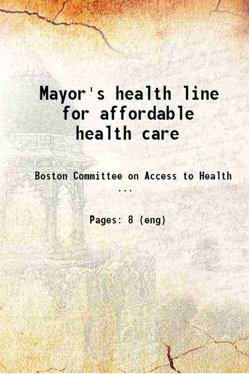 Mayor's health line for affordable health care