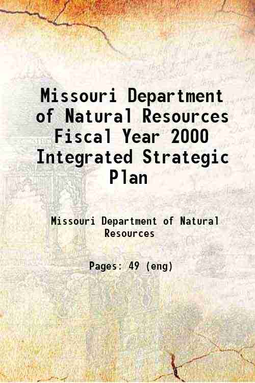 Missouri Department of Natural Resources Fiscal Year 2000 Integrated Strategic Plan