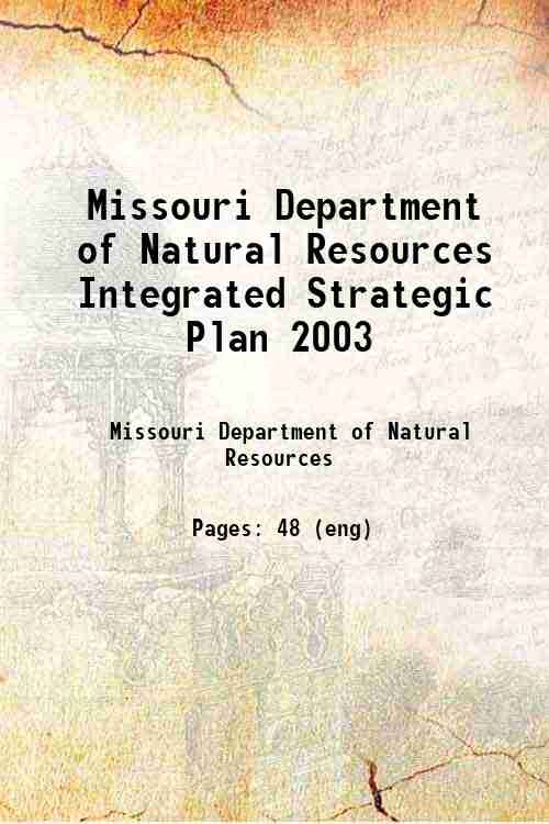 Missouri Department of Natural Resources Integrated Strategic Plan 2003