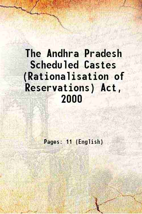 The Andhra Pradesh Scheduled Castes (Rationalisation of Reservations) Act, 2000