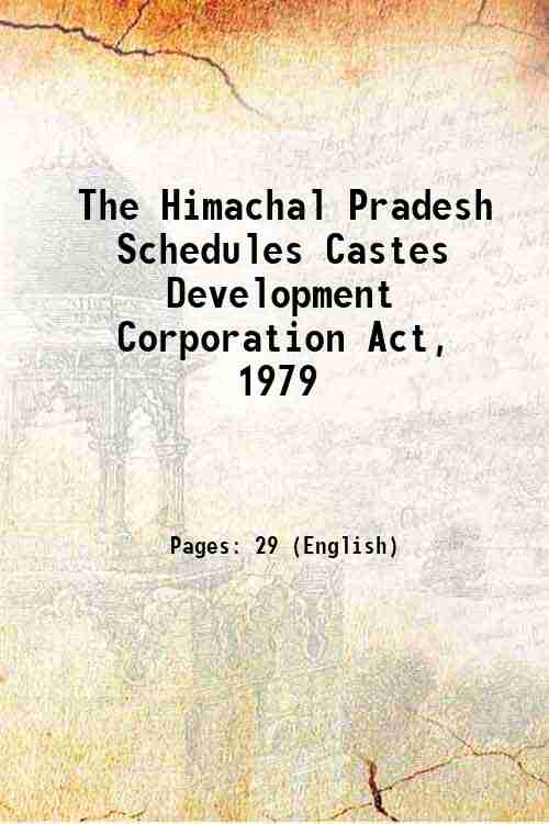 The Himachal Pradesh Schedules Castes Development Corporation Act, 1979