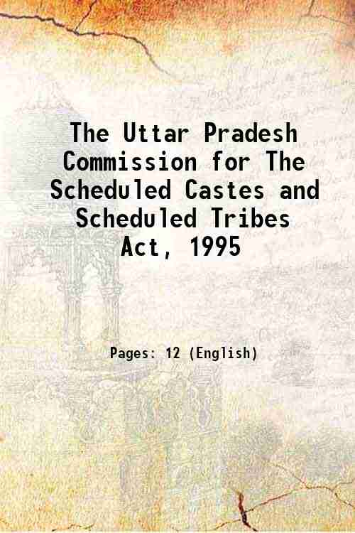 The Uttar Pradesh Commission for The Scheduled Castes and Scheduled Tribes Act, 1995