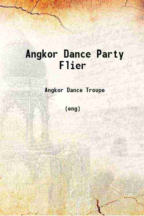 Angkor Dance Party Flier