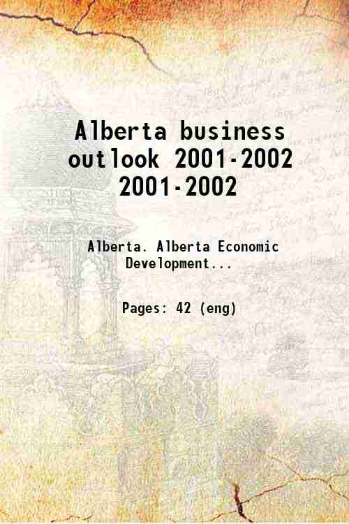 Alberta business outlook 2001-2002 2001-2002
