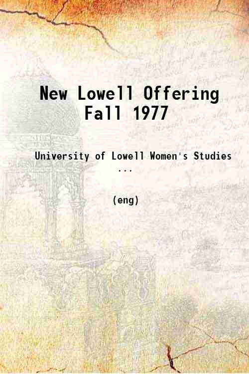 New Lowell Offering Fall 1977