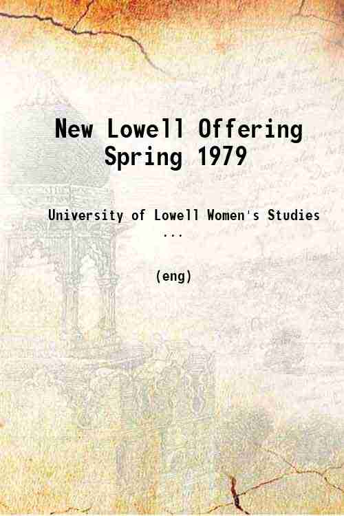 New Lowell Offering Spring 1979
