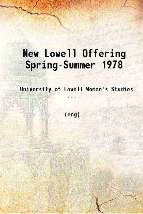New Lowell Offering Spring-Summer 1978