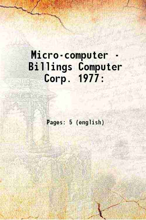 Micro-computer - Billings Computer Corp. 1977: