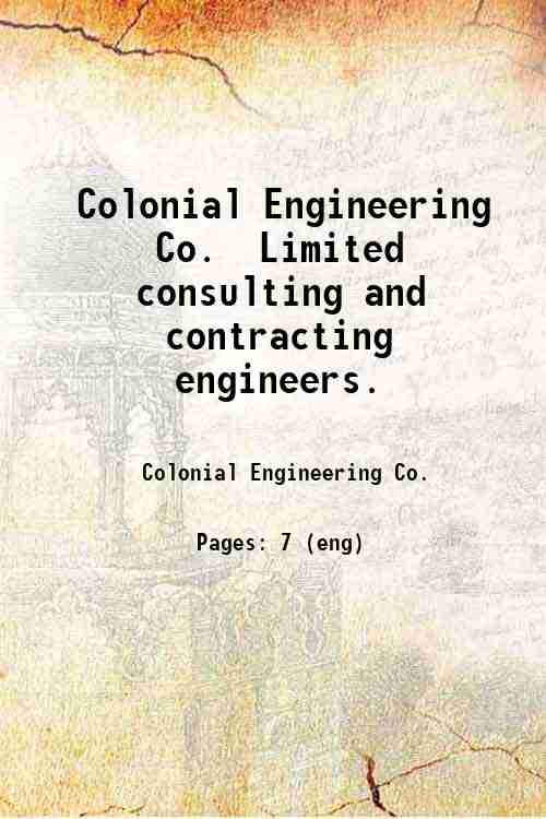 Colonial Engineering Co.  Limited consulting and contracting engineers.