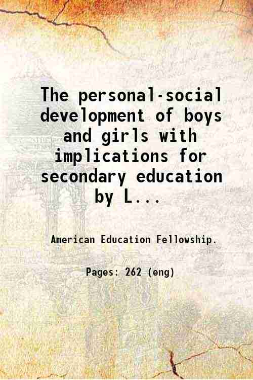 The personal-social development of boys and girls with implications for secondary education  by L...