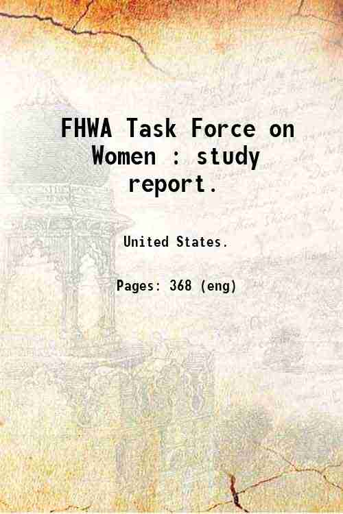 FHWA Task Force on Women : study report.