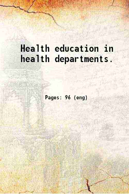 Health education in health departments.
