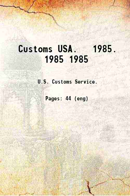 Customs USA.   1985. 1985 1985