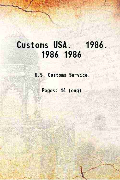 Customs USA.   1986. 1986 1986