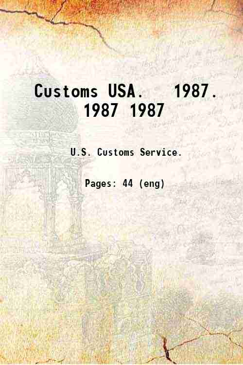 Customs USA.   1987. 1987 1987