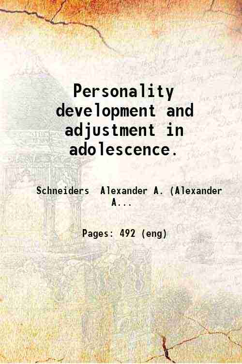 Personality development and adjustment in adolescence.