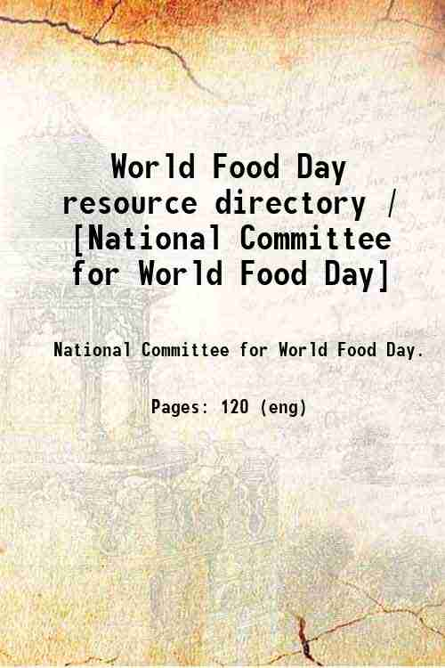 World Food Day resource directory / [National Committee for World Food Day]