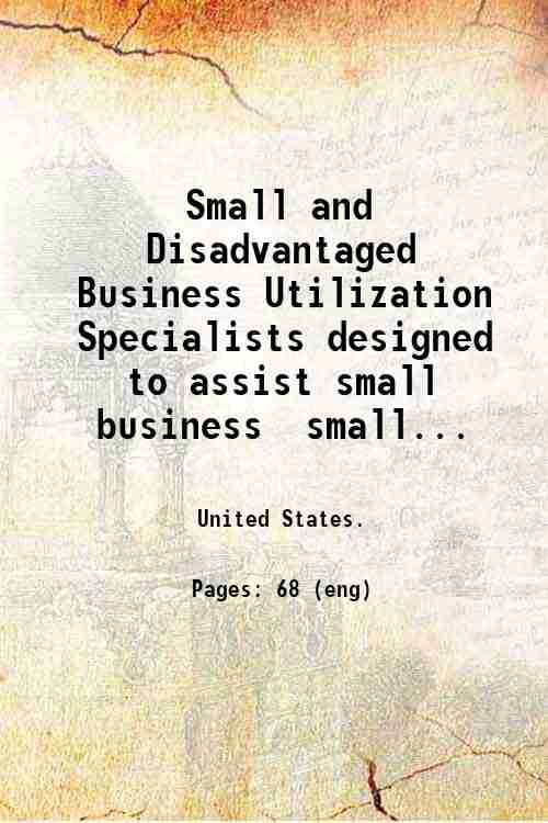 Small and Disadvantaged Business Utilization Specialists designed to assist small business  small...