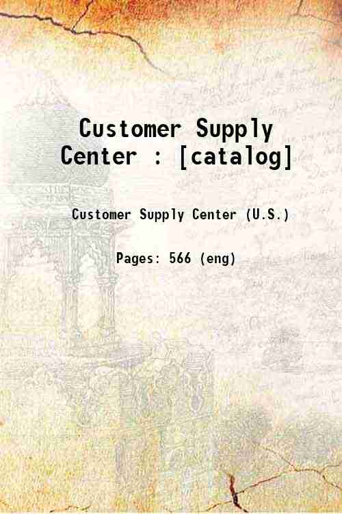 Customer Supply Center : [catalog]
