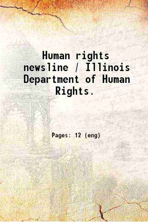 Human rights newsline / Illinois Department of Human Rights.