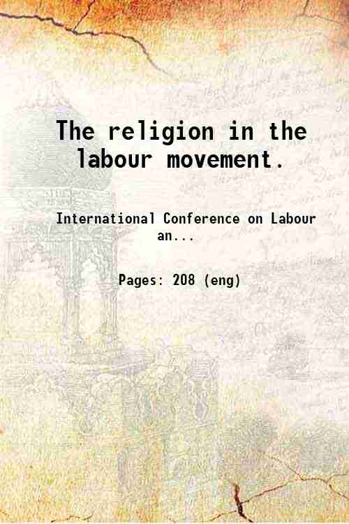 The religion in the labour movement.
