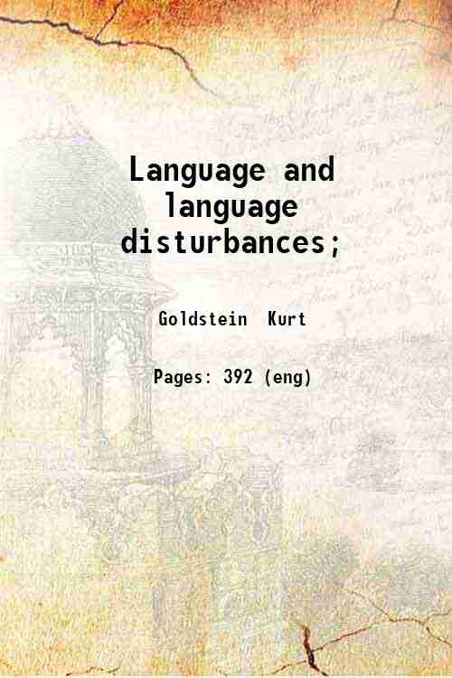Language and language disturbances;
