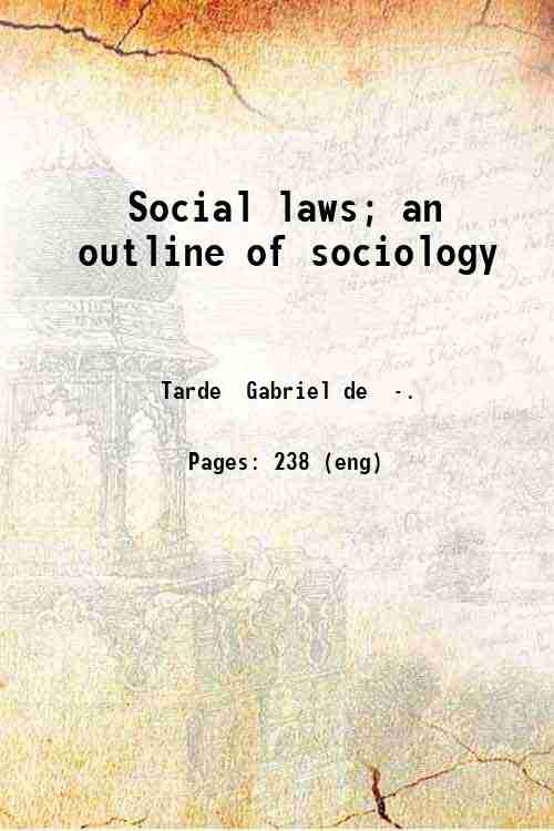 Social laws; an outline of sociology