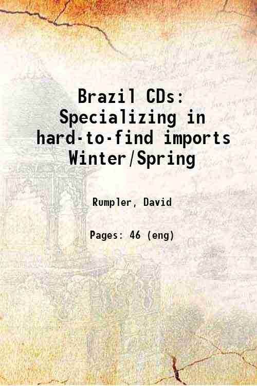 Brazil CDs: Specializing in hard-to-find imports Winter/Spring
