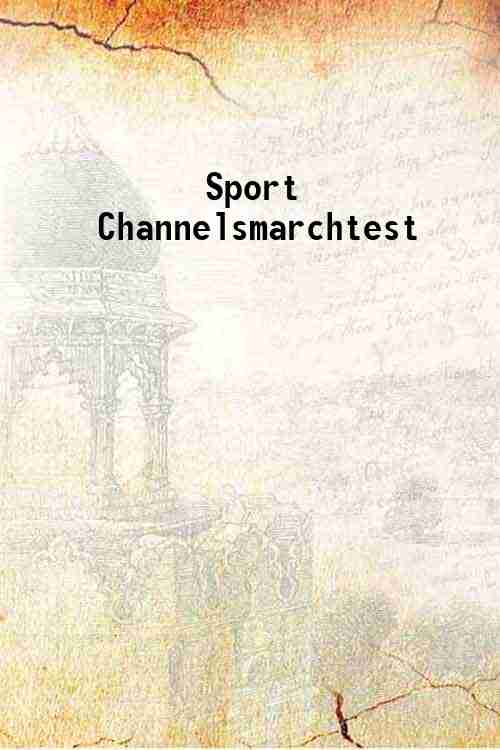 Sport Channelsmarchtest