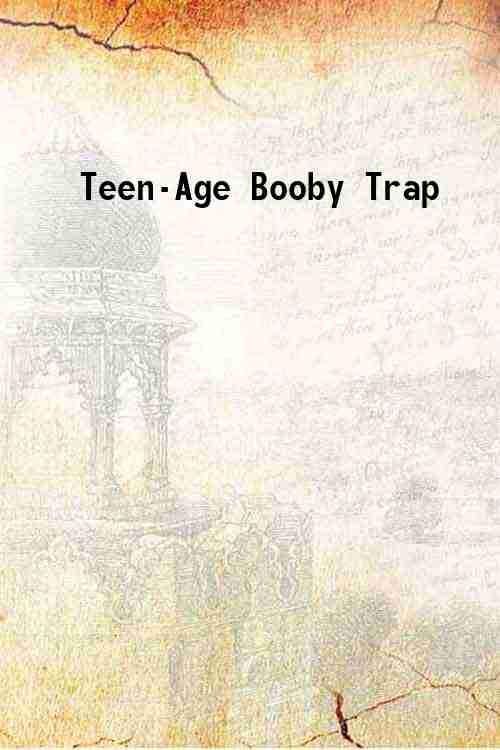Teen-Age Booby Trap