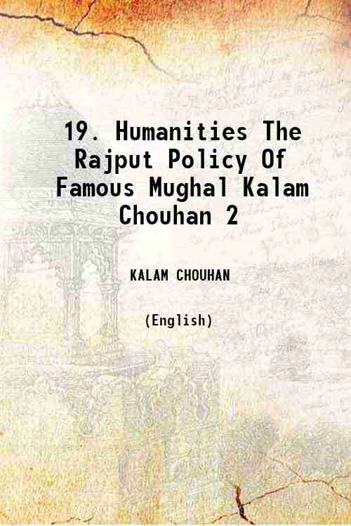 19. Humanities The Rajput Policy Of Famous Mughal Kalam Chouhan 2