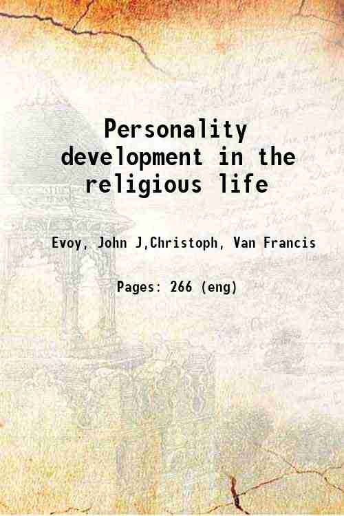 Personality development in the religious life