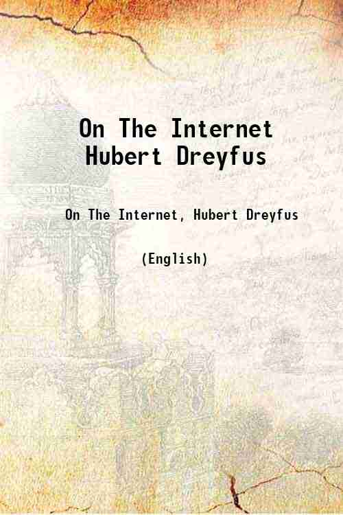 On The Internet Hubert Dreyfus