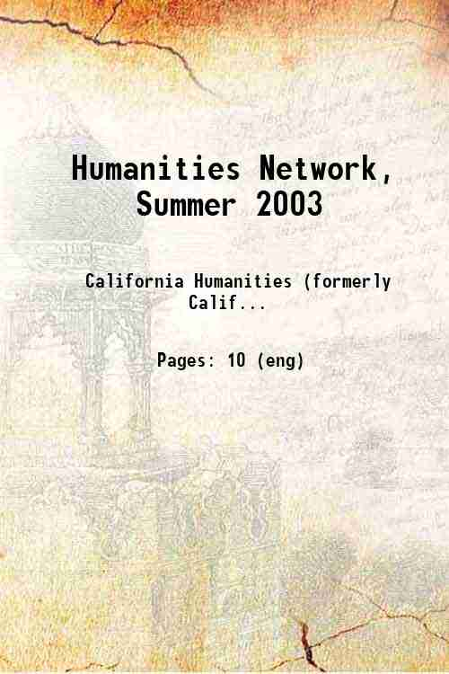 Humanities Network, Summer 2003