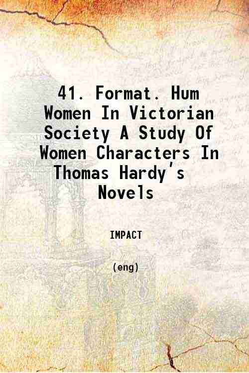 41. Format. Hum Women In Victorian Society A Study Of Women Characters In Thomas Hardy's Novels