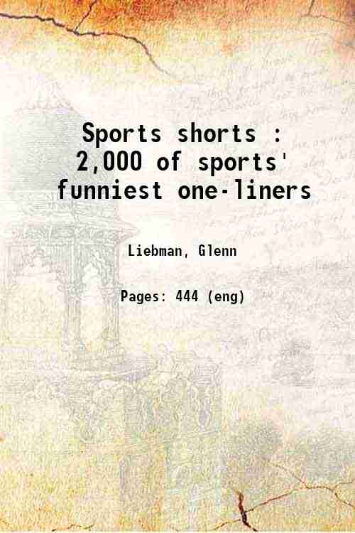 Sports shorts : 2,000 of sports' funniest one-liners