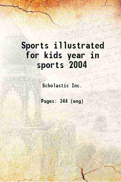Sports illustrated for kids year in sports 2004