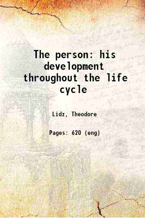 The person: his development throughout the life cycle