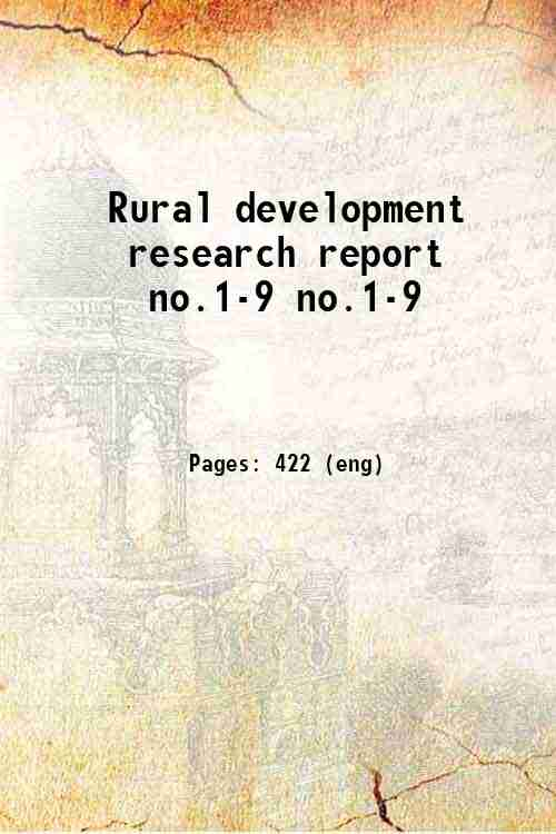Rural development research report no.1-9 no.1-9