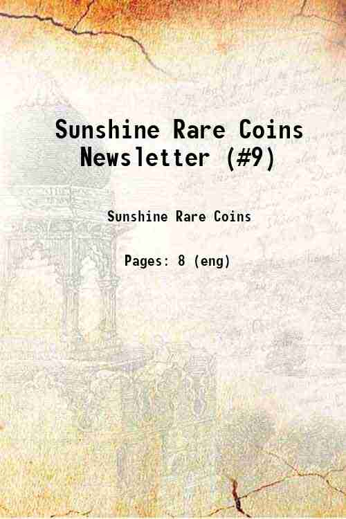 Sunshine Rare Coins Newsletter (#9)