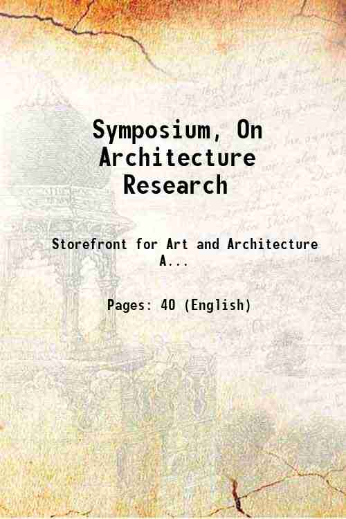 Symposium, On Architecture Research