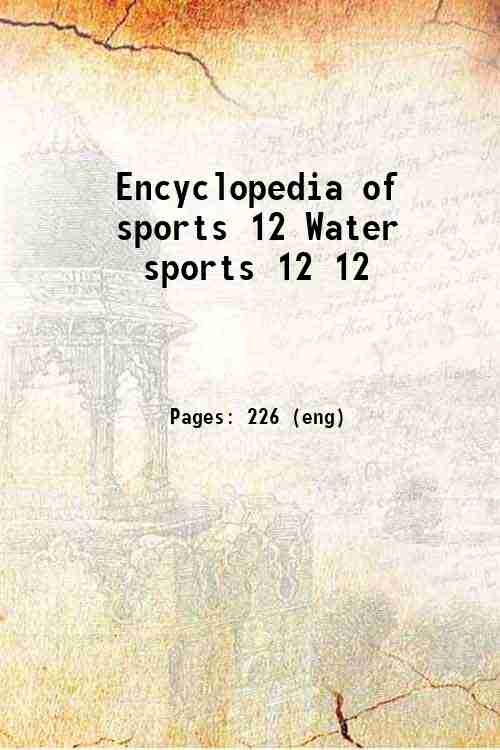 Encyclopedia of sports 12 Water sports 12 12
